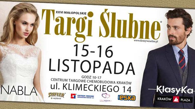 XXVI Małopolskie Targi Ślubne 15-16 listopada 2014